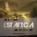 The Lost World/Estatica