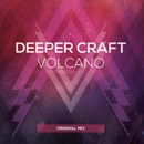 Volcano - Single/Deeper Craft