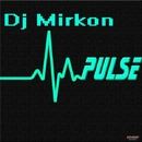 Pulse/Dj Mirkon