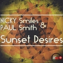 Sunset Desires/Nicky Smiles & Paul Smith