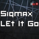 Let It Go/Sigmax