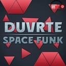 Space Funk/DUVRTE & Texas Noon