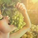 Grape/Arson