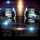 33 Years - Single/Alex Fonte