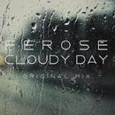 Cloudy Day - Single/Ferose