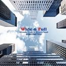 Wide & Full/和泉宏隆 & 須藤満-HIROMITSU-