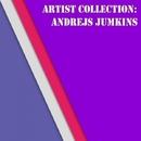 Artist Collection: Andrejs Jumkins/Eraserlad & Andrejs Jumkins