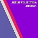 Artist Collection: Amnesia/Amnesia