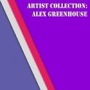 Artist: Alex Greenhouse/Alex Greenhouse