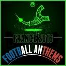 France 2016: Football Anthems/FitFam