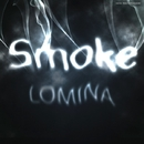 SMOKE - Single/LOMINA