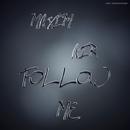 Follow Me - Single/Maxim Air