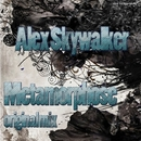 Metamorphose - Single/Alex Skywalker