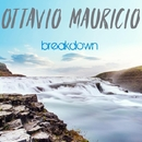 Breakdown - Single/Ottavio Mauricio