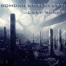Deep Space/Bohdan Kozlovskyi