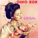 Geisha/Dino Sor