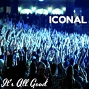 It's All Good - Single/Iconal