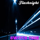 Flashnight/Switch Cook