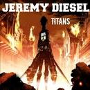Titans/Jeremy Diesel