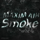Smoke/Maxim Air
