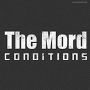 Conditions/The Mord