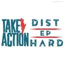 Take Action/Dist HarD
