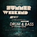 Summer Weekend - Drum And Bass Vol.1/Demerro & Centaurus B & RAV & GYSNOIZE & Bad Fun & SJ Ocean & THE SPEEDWAY & MiDust & Splazh & NuClear & The Mord & Damman