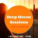 Deep House Sessions 3/Various artists & Philippe Vesic & Dino Sor & Galaxy & MCJCK