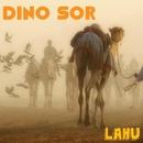 Lahu/Dino Sor