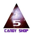 Five/Candy Shop