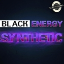Synthetic/Black Energy