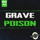 Poison/Grave