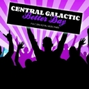 Better Day/Central Galactic & Candy Shop