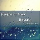 Rain/Ruslan Mur