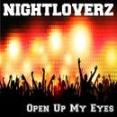 Open Up My Eyes - Single/Nightloverz