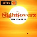 Sun Comes Up/Nightloverz