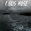 Walking Away/Chris Mose
