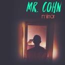 Mirror/Mr. Cohn