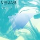 Chill-Out Vol.2/Sergey Bedrock & Der Luchs & KOEL & Sergey Sirotin & Golden Light Orchestra & Sonic Scope & MaSaLeX & Kobko & ArtJumper & Snowmusic