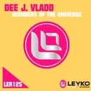 Wonders Of The Universe - Single/Dee J. Vladd