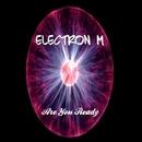 Are You Ready/Sandro P & Elektron M