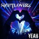 Yeah/Nightloverz
