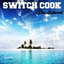 The Island/Switch Cook