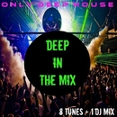 Deep In The Mix/Central Galactic & Candy Shop & Dino Sor & The Rubber Boys & MCJCK