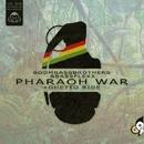 Pharaoh War/Bassflexx/Boombassbrothers