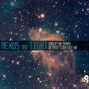 Under The Stars/Nexus And Tight