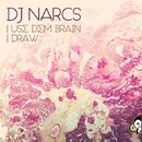 Use Dem Brain/Dj Narcs