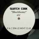 Blockbuster - Single/Switch Cook