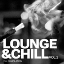 Lounge And Chill, Vol. 2/AresWusic & Sonic Scope & MARI IVA & Vlad-Reh & Dj Kolya Rash & Amind Two Guys & Blue Sword & Neon_Knight & Tarvos & Arctic Light & Myaov & Dj lavitas & M.U.prod & Andy Vidersky