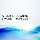 Space Traveller/Ville Nikkanen
